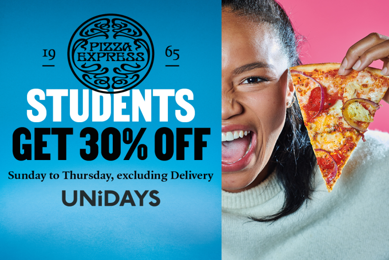 Pizza Express 30% off food and drink Sun-Thurs for students